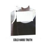"Nelly Furtado's ""Cold Hard Truth"""