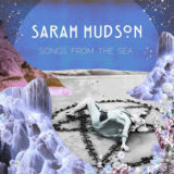 Sarah Hudson's 'Songs From The Sea' EP