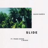 """Calvin Harris' """"Slide"""""""