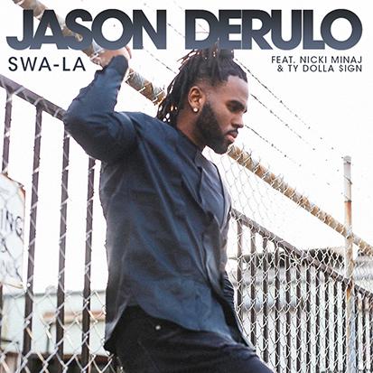 "Jason Derulo's ""Swa-La"""
