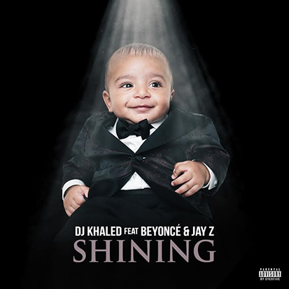 "DJ Khaled's ""Shining"""