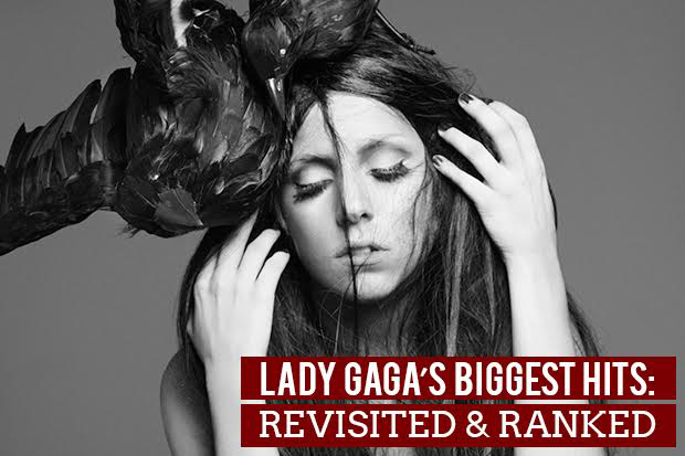 Lady Gaga's 18 Biggest Hits: Revisited & Ranked