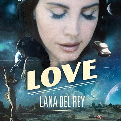 "Lana Del Rey Returns With ""Love"""