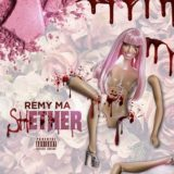 "Remy Ma Ends Nicki With ""Shether"""