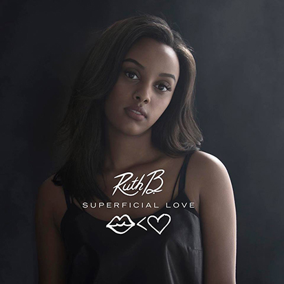 "Ruth B.'s ""Superficial Love"""