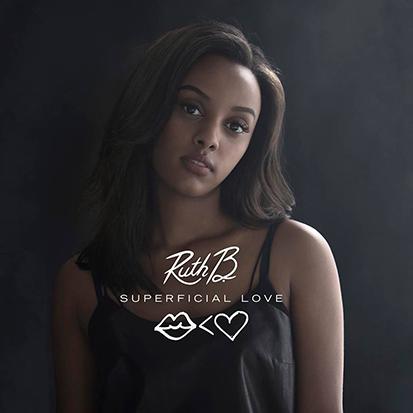 """Ruth B.'s """"Superficial Love"""""""