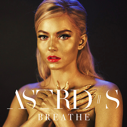 "Future Hit: Astrid S Drops Slinky ""Breathe"""