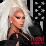 RuPaul's 'American'