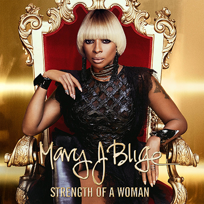 Mary J. Blige's 'Strength'