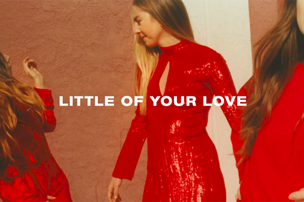 HAIM's 'Little Of Your Love'