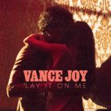 Vance Joy Announces 'Lay It On Me'