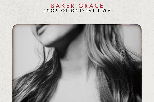 Baker Grace's 'Am I Talking To You?'