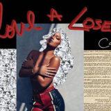 Cassie Drops 'Love A Loser'