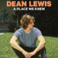 Dean's 'A Place We Knew'