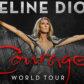 Céline Announces 'Courage World Tour'