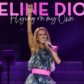 Céline Dion's 'Flying On My Own'