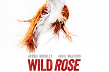 Film Review: 'Wild Rose' Is A Must-See Musical