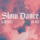 AJ & Ava Max's 'Slow Dance'