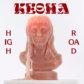 Kesha Announces 'High Road'
