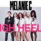 Melanie C's 'High Heels'