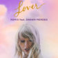 Taylor & Shawn's 'Lover' Remix