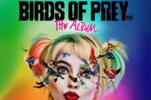 Album Review: The Fierce 'Birds Of Prey' Soundtrack