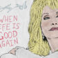 Dolly's 'When Life Is Good Again'