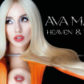 Ava Max Unveils 'Heaven & Hell'